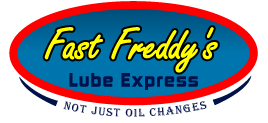 Fast Freddy's Lube Express, Not Just Oil Changes!